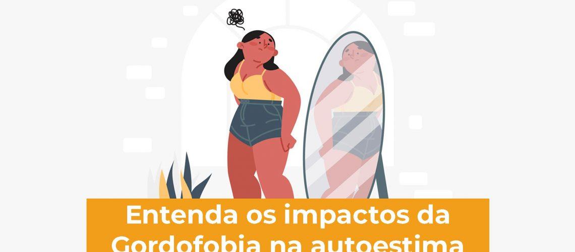 Entenda-os-impactos-da-Gordofobia-na-autoestima